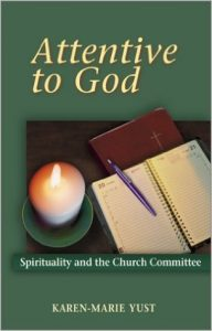 Attentive to God: Spirituality in the Church Committee
