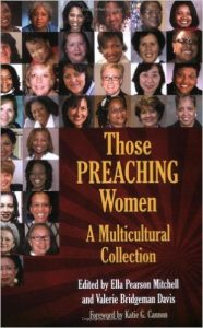 Those Preaching Women: A Multicultural Collection