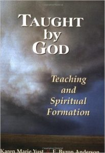 Taught By God: Teaching and Spiritual Formation
