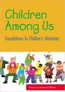 "Children Among Us: Foundations in Children's Ministries ""Removing Stumbling Blocks: The Congregation's Call"""